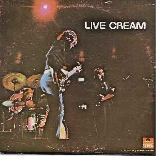 Cream - Live Cream: N.S.U., Sleepy Time Time, Lawdy Mama, Sweet Wine, Rollin' And Tumblin' - VG7/VG7 - LP Records