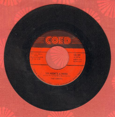 Crests - Six Nights A Week/I Do (first issue) - VG7/ - 45 rpm Records