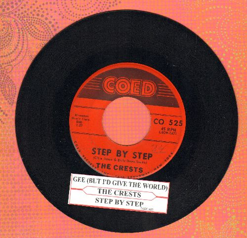 Crests - Step By Step/Gee (But I'd Give The World) (with juke box label) - EX8/ - 45 rpm Records