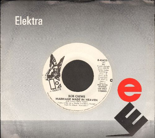 Crewe, Bob - Marriage Made In Heaven (double-A-sided DJ advance pressing with MONO and STEREO version, with Elektra company sleeve) - M10/ - 45 rpm Records