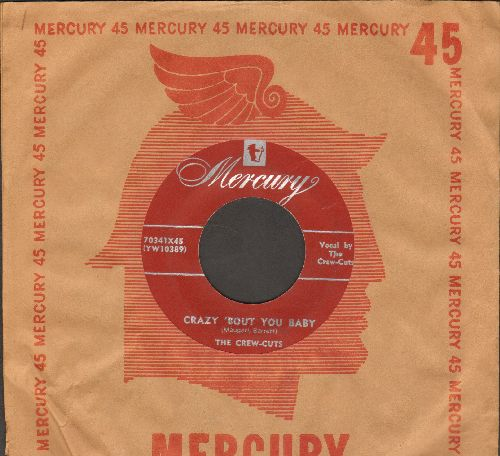 Crew-Cuts - Crazy 'Bout Ya Baby/Angela Mia (maroon label first pressing with RARE vintage Mercury company sleeve) - EX8/ - 45 rpm Records