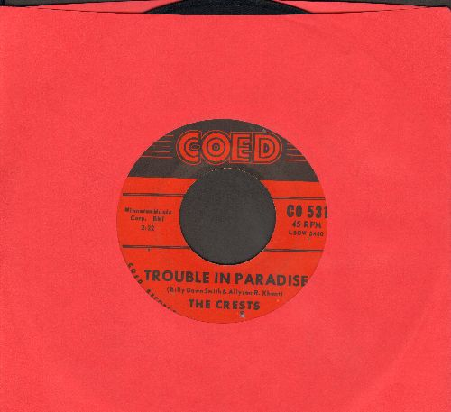Crests - Trouble In Paradise/Always You (sol) - EX8/ - 45 rpm Records