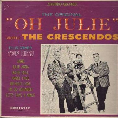 Crescendos - Oh Julie: Janie, Katie Doll, Angel Face, I'm So Ashamed, Let's Take A Walk (Vinyl STEREO LP record) - NM9/EX8 - LP Records