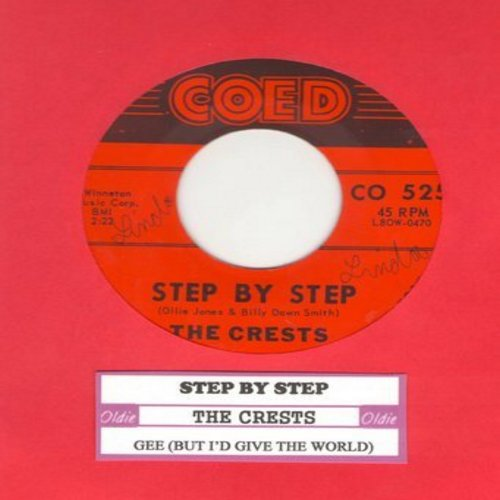 Crests - Step By Step/Gee (with juke box label) - VG7/ - 45 rpm Records
