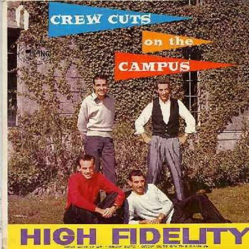 Crew-Cuts - The Crew Cuts On The Campus: The Hall Of Ivy, The Varsity Drag, Betty Co-Ed, You Gotta Be A Football Hero, We're Working Our Way Thru College, Mr. Touchdown USA (Vinyl MONO LP record, black label, silver lettering first issue) - EX8/VG7 - LP R