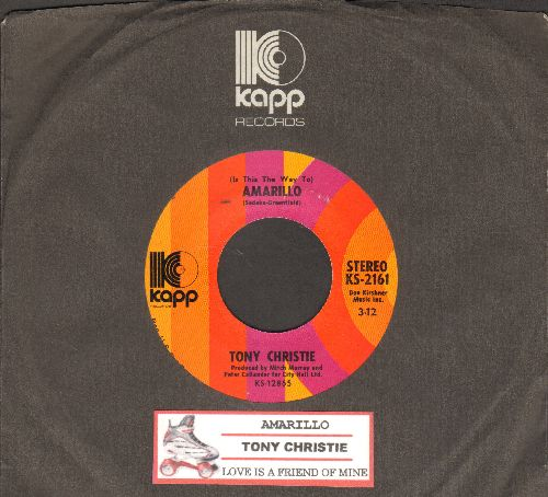 Christie, Tony - (Is This The Way To) Amarillo/Love Is A Friend Of Mine (MINT condition with Kapp company sleeve and juke box label) - M10/ - 45 rpm Records