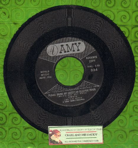 Craig & His Daddy - Please Bring My Daddy And Electric Train/All Around The Christmas Tree (DJ advance pressing of RARE Christmas-Novelty 2-sider, with juke box label) - NM9/ - 45 rpm Records