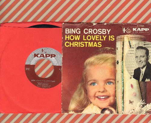 Crosby, Bing - How Lovely Is Christmas/My Own Individual Star (with picture sleeve) - NM9/VG7 - 45 rpm Records