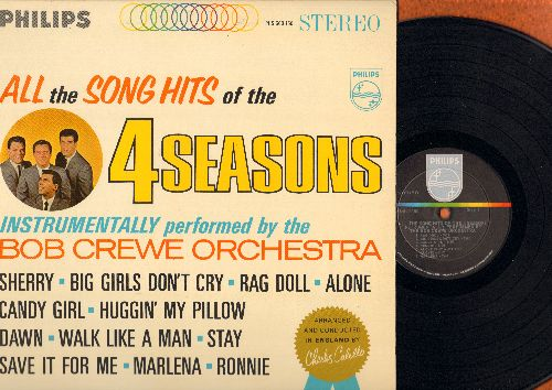 Crewe, Bob Orchestra - All The Song Hits Of The 4 Seasons - Instrumentally Performed By The Bob Crewe Orchestra: Sherry, Big Girls Don't Cry, Rag Doll, Alone, Walk Like A Man, Stay, Ronnie, Save It For Me (Vinyl STEREO LP record) - NM9/NM9 - LP Records