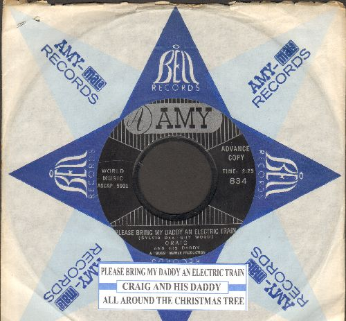 Craig & His Daddy - Please Bring My Daddy An Electric Train/All Around The Christmas Tree (DJ advance pressing of RARE Christmas-Novelty 2-sider, with juke box label and company sleeve) - NM9/ - 45 rpm Records
