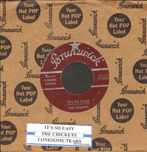 Crickets - It's So Easy/Lonesome Tears (burgundy label first pressing with Brunswick company sleeve and juke box label) - EX8/ - 45 rpm Records