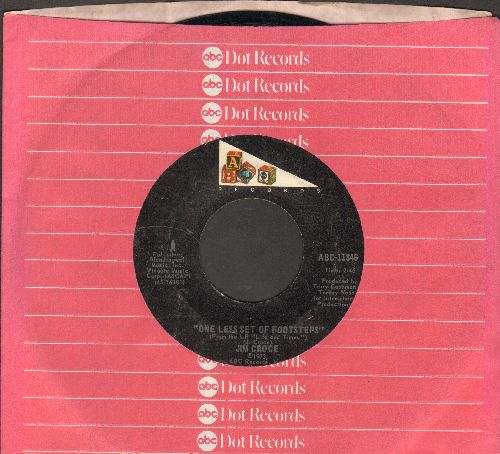 Croce, Jim - One Less Set Of Footsteps/It Doesn't Have To Be That Way (with ABC company sleeve) - NM9/ - 45 rpm Records