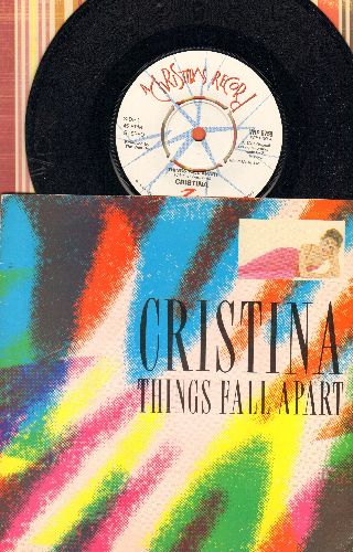 Cristina - Things Fall Apart/Disco Clone (British Pressing with picture sleeve, removable spindle adapter) - NM9/EX8 - 45 rpm Records