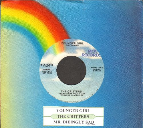 Critters - Younger Girl/Mr. Dieingly Sad (double-hit re-issue with juke box label and company sleeve) - NM9/ - 45 rpm Records