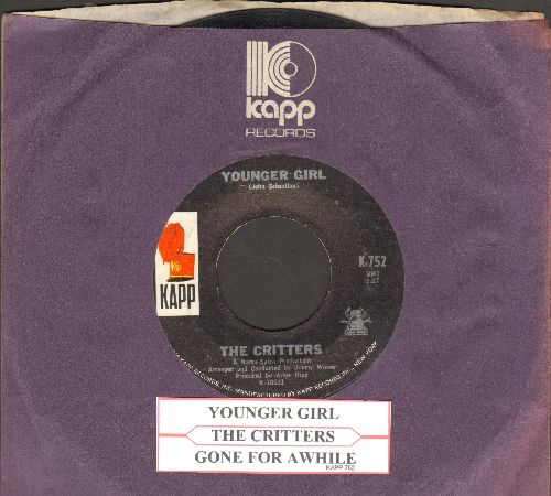 Critters - Younger Girl/Gone For Awhile (with juke box label and Kapp company sleeve) - EX8/ - 45 rpm Records