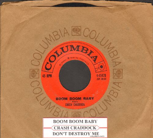 Craddock, Crash - Boom Boom Baby/Don't Destroy Me (with juke box label with Columbia company sleeve) - VG7/ - 45 rpm Records