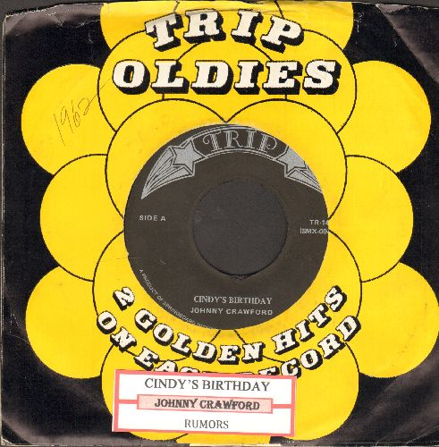 Crawford, Johnny - Cindy's Birthday/Rumors (double-hit re-issue with juke box label and company sleeve) - NM9/ - 45 rpm Records