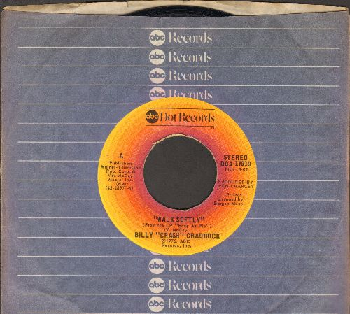 Craddock, Billy Crash - Walk Softly/She's About A Mover (with ABC company sleeve) - EX8/ - 45 rpm Records