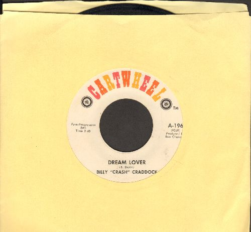 Craddock, Billy Crash - Dream Lover/I Ran Out Of Time - EX8/ - 45 rpm Records