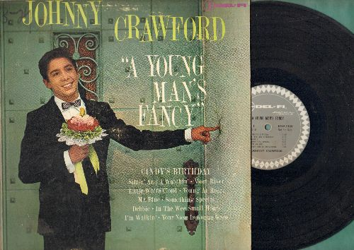 Crawford, Johnny - A Young Man's Fancy: Cindy's Birthday, Debbie, Your Nose Is Gonna Grow, Moon River, Mr. Blue, I'm Walkin' (Vinyl MONO LP record, DJ advance pressing) - VG7/VG7 - LP Records