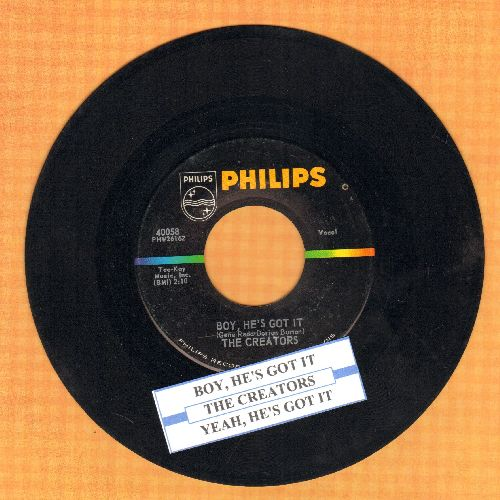 Creators - Boy, He's Got It/Yeah, He's Got It (with juke box label) - EX8/ - 45 rpm Records