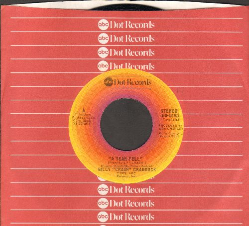 Craddock, Billy Crash - A Tear Fell/Piece Of The Rock (with ABC company sleeve) - NM9/ - 45 rpm Records