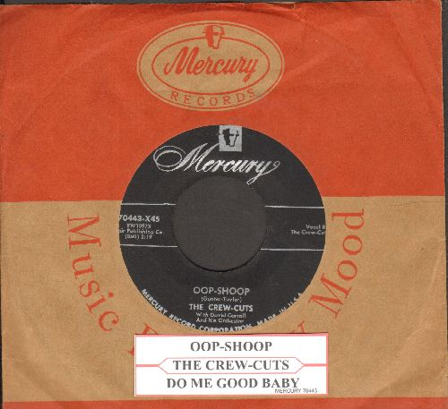 Crew-Cuts - Oop-Shoop/Do Me Good Baby (with vintage Mercury company sleeve and juke box label) - VG7/ - 45 rpm Records