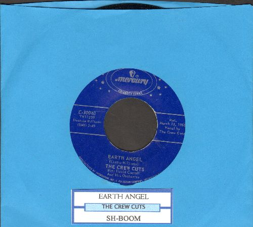 Crew Cuts - Earth Angel/Sh-Boom (with juke box label) - VG7/ - 45 rpm Records
