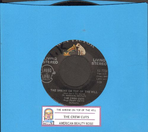 Crew-Cuts - The Shrine On Top Of The Hill/American Beauty Rose (with juke box label) - EX8/ - 45 rpm Records