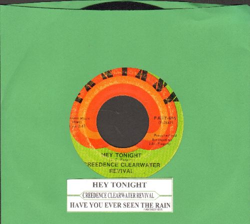Creedence Clearwater Revival - Hey Tonight/Have You Ever Seen The Rain (with juke box label) - EX8/ - 45 rpm Records