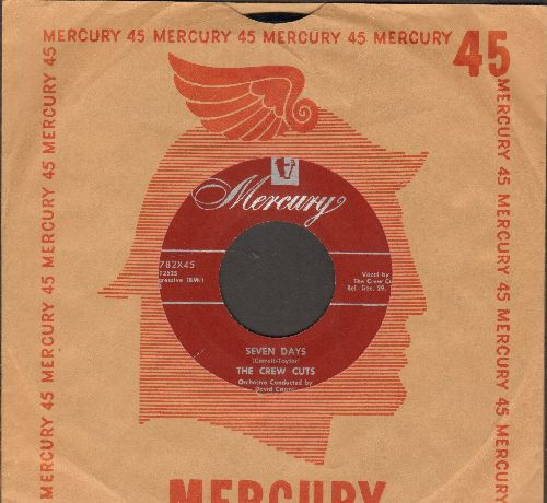 Crew-Cuts - Seven Days/That's Your Mistake (burgundy label first pressing with vintage Mercury company sleeve) - NM9/ - 45 rpm Records