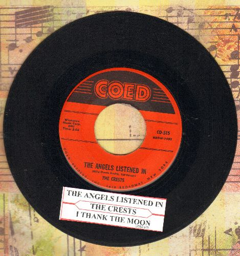 Crests - The Angels Listened In/I Thank The Moon (with juke box label) - VG7/ - 45 rpm Records