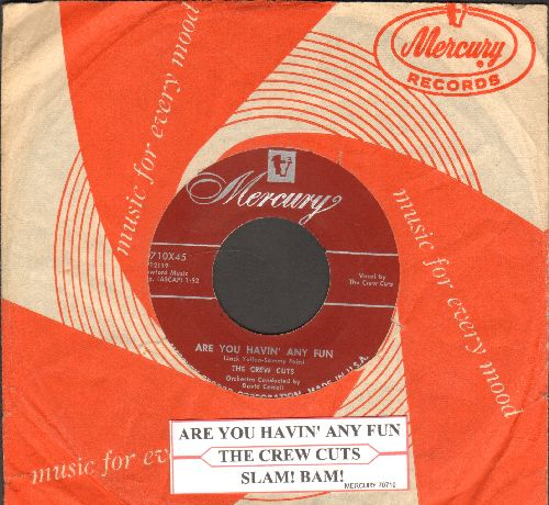 Crew-Cuts - Are You Havin' Any Fun/Slam! Bam! (burgundy label first pressing with RARE vintage Mercury company sleeve and juke box label) - NM9/ - 45 rpm Records