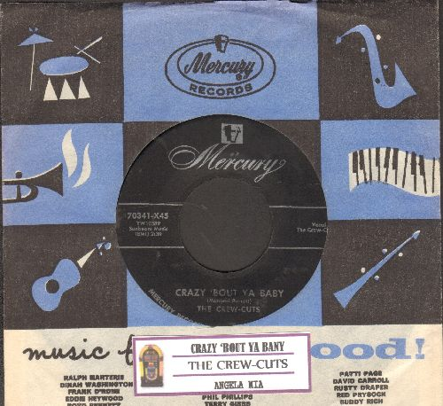 Crew-Cuts - Crazy 'Bout Ya Baby/Angela Mia (maroon label first pressing with juke box label and RARE vintage Mercury company sleeve) - VG7/ - 45 rpm Records