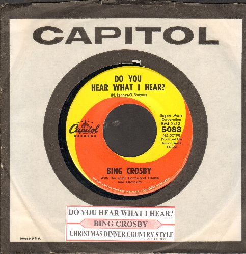 Crosby, Bing - Do You Hear What I Hear/Christmas Dinner Country Style (with juke box label and Capitol company sleeve) - NM9/ - 45 rpm Records