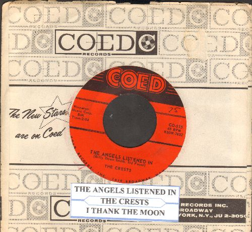 Crests - The Angels Listened In/I Thank The Moon (with RARE Coed company sleeve and juke box label) - VG7/ - 45 rpm Records
