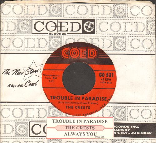 Crests - Trouble In Paradise/Always You (with juke box label and company sleeve) - NM9/ - 45 rpm Records