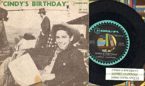 Crawford, Johnny - Cindy's Birthday/Something Special (with juke box label and RARE picture sleeve) - EX8/VG7 - 45 rpm Records