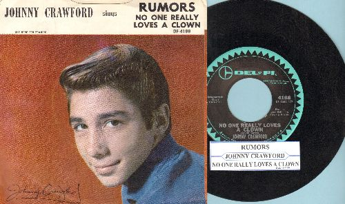 Crawford, Johnny - Rumors/No One Really Loves A Clown (with RARE picture sleeve and juke box label) - NM9/EX8 - 45 rpm Records