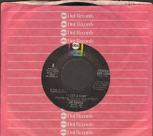 Croce, Jim - I Got A Name/Alabama Rain (MINT condition with ABC company sleeve) - M10/ - 45 rpm Records