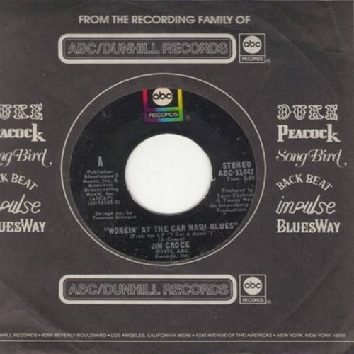 Croce, Jim - Workin' At The Car Wash Blues/Thursday (with ABC company sleeve) - NM9/ - 45 rpm Records