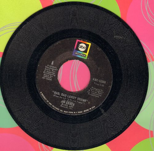 Croce, Jim - Bad, Bad Leroy Brown/A Good Time Man Like Me Ain't Got No Business (Singin' The Blues)  - EX8/ - 45 rpm Records
