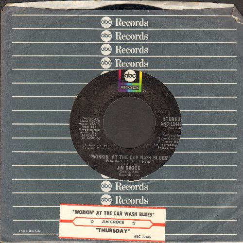 Croce, Jim - Workin' At The Car Wash Blues/Thursday (with juke box label and ABC company sleeve) - NM9/ - 45 rpm Records
