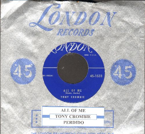 Crombie, Tony - All Of Me/Perdido (with juke box label and London company sleeve) - NM9/ - 45 rpm Records