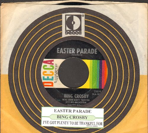 Crosby, Bing - Easter Parade/I've Got Plenty To Be Thankful For (with juke box label and Decca company sleeve) - EX8/ - 45 rpm Records