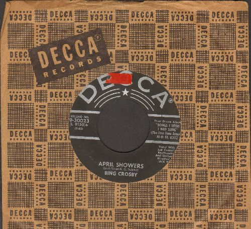 Crosby, Bing - April Showers/When My Baby Smiles At Me (with vintage Decca company sleeve)(sol) - EX8/ - 45 rpm Records