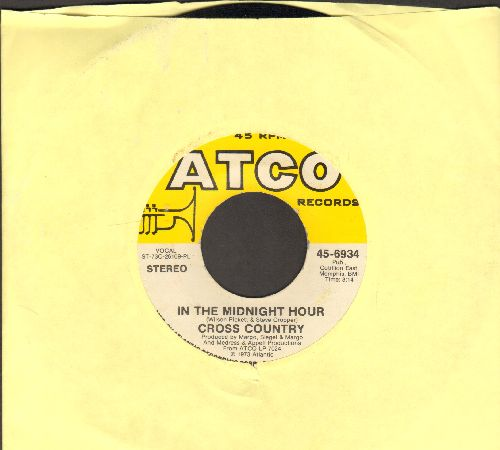Cross Country - In The Midnight Hour (ENCHANTING Soft-Rock version of the Wilson Pickett R&B Classic)/A Smile Song - EX8/ - 45 rpm Records