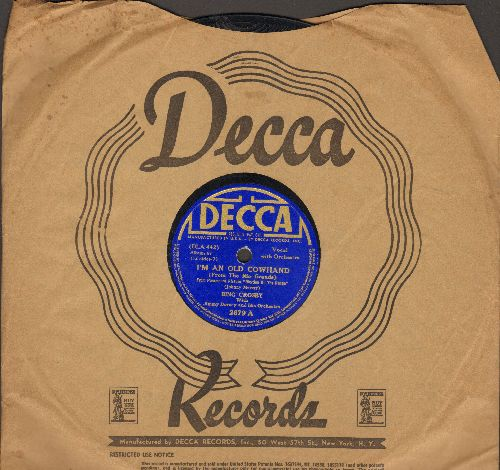 Crosby, Bing - (I'm An Old Cowhand (From The Rio Grande)/My Little Buckaroo (10 inch 78 rpm record, 1939 pressing with Decca company sleeve) - VG7/ - 78 rpm
