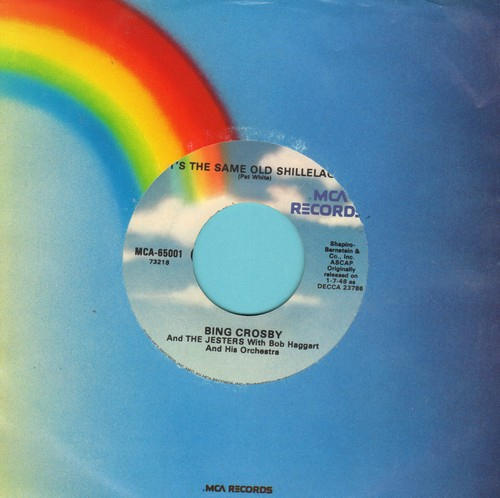 Crosby, Bing - Who Threw The Overalls In Mrs. Murphy's Chowder/It's The Same Old Shillelagh (re-issue with juke box label) - NM9/ - 45 rpm Records