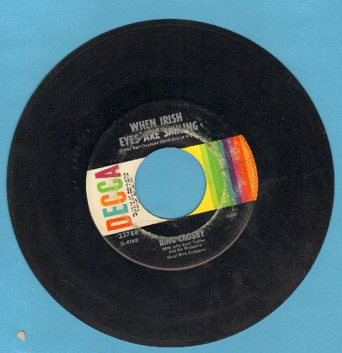 Crosby, Bing - When Irish Eyes Are Smiling/The Rose Of Tralee (1960s pressing) - VG6/ - 45 rpm Records